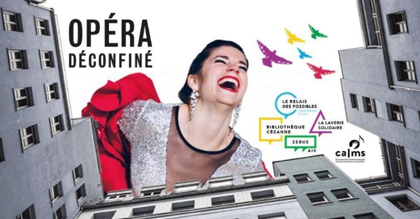 L'opéra s'invite sous les fenêtres des Aixois