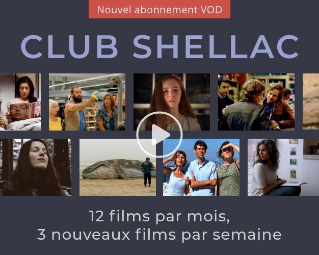 Du cinéma indépendant à la maison avec la plateforme Shellac 2